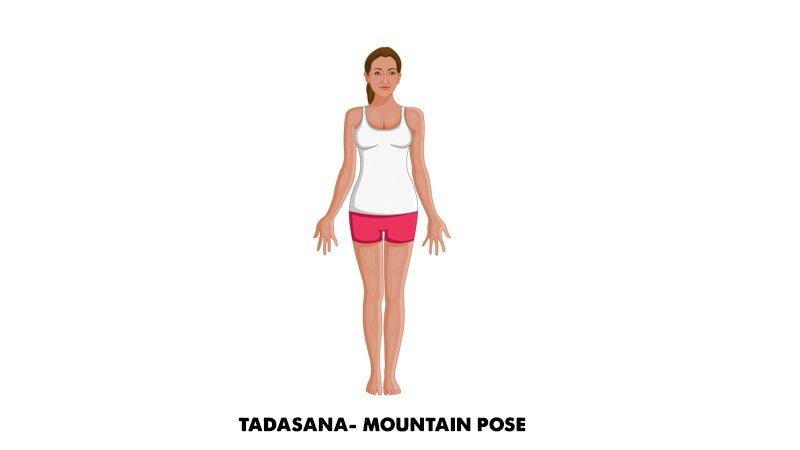 Tadasana- Mountain pose