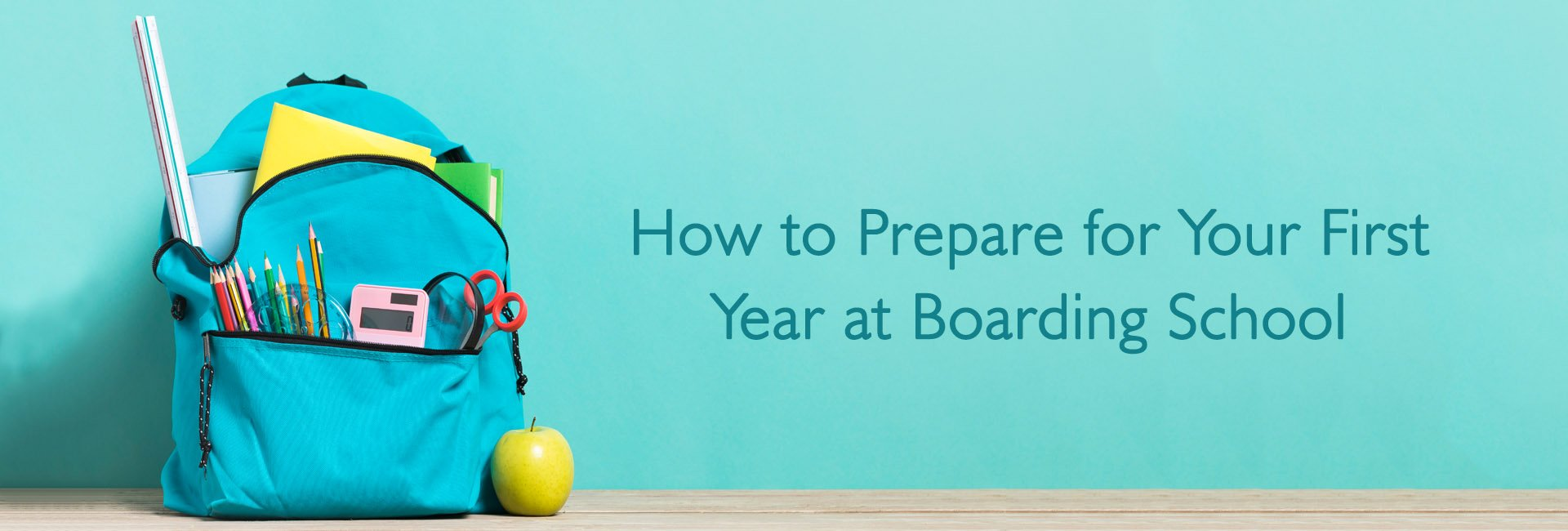 How to Prepare for Your First Year at Boarding School