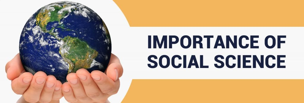 Importance of Social Science