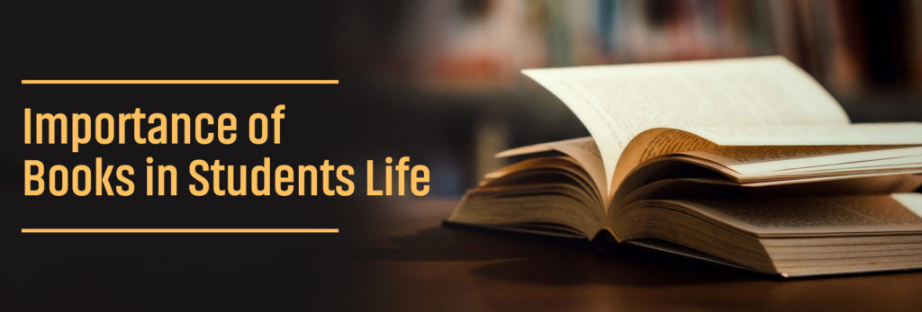 Importance Of Books In Students Life