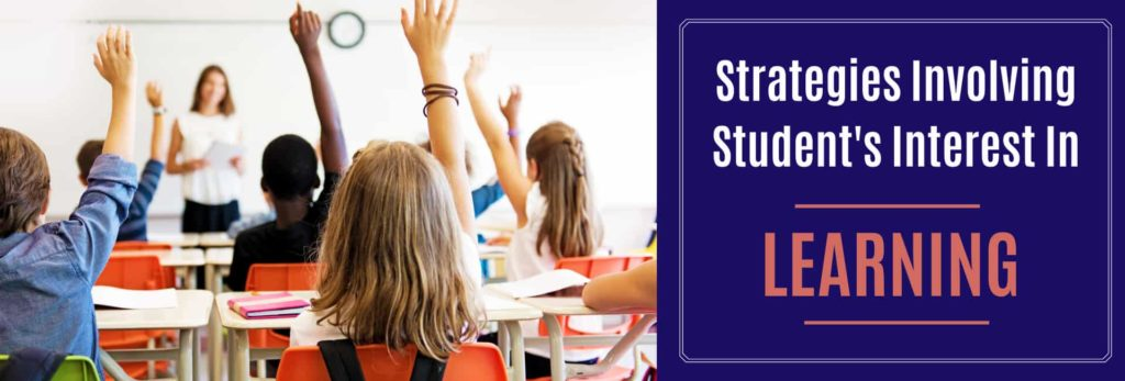 Strategies-Involving-Students-Interest-In-Learning
