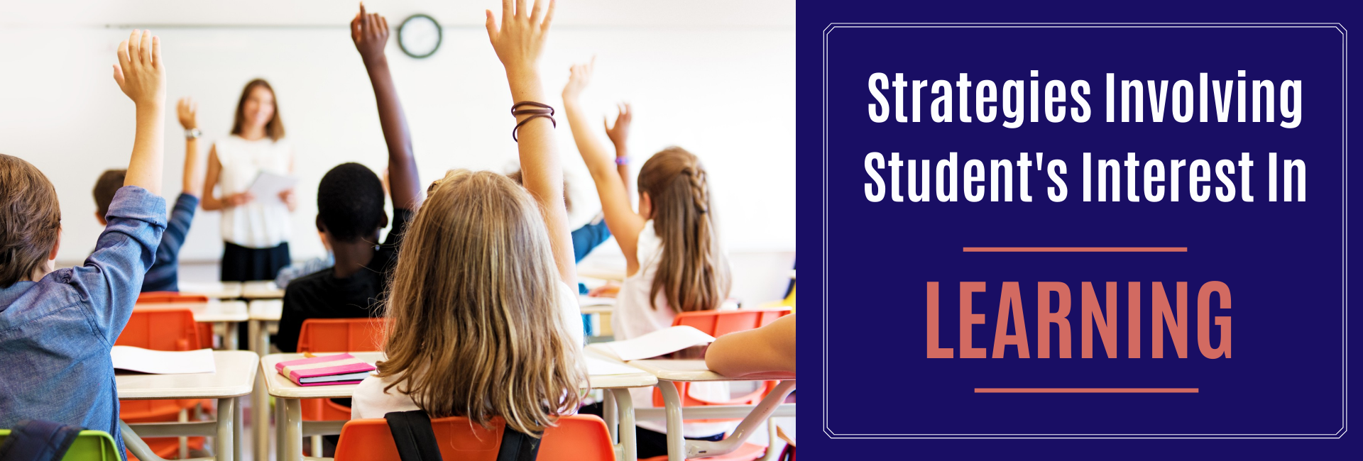 Strategies Involving Student's Interest In Learning
