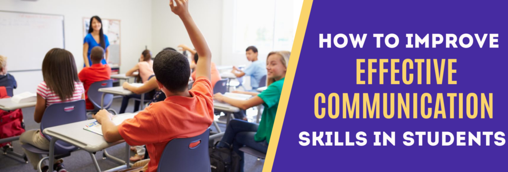How To Improve Effective Communication Skills In Students