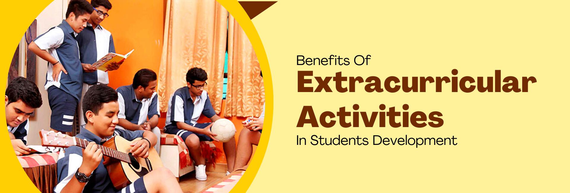 Benefits Of Extracurricular Activities In Students Development-featured image