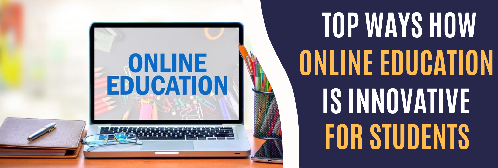 Top ways how online education is innovative for students-featured image