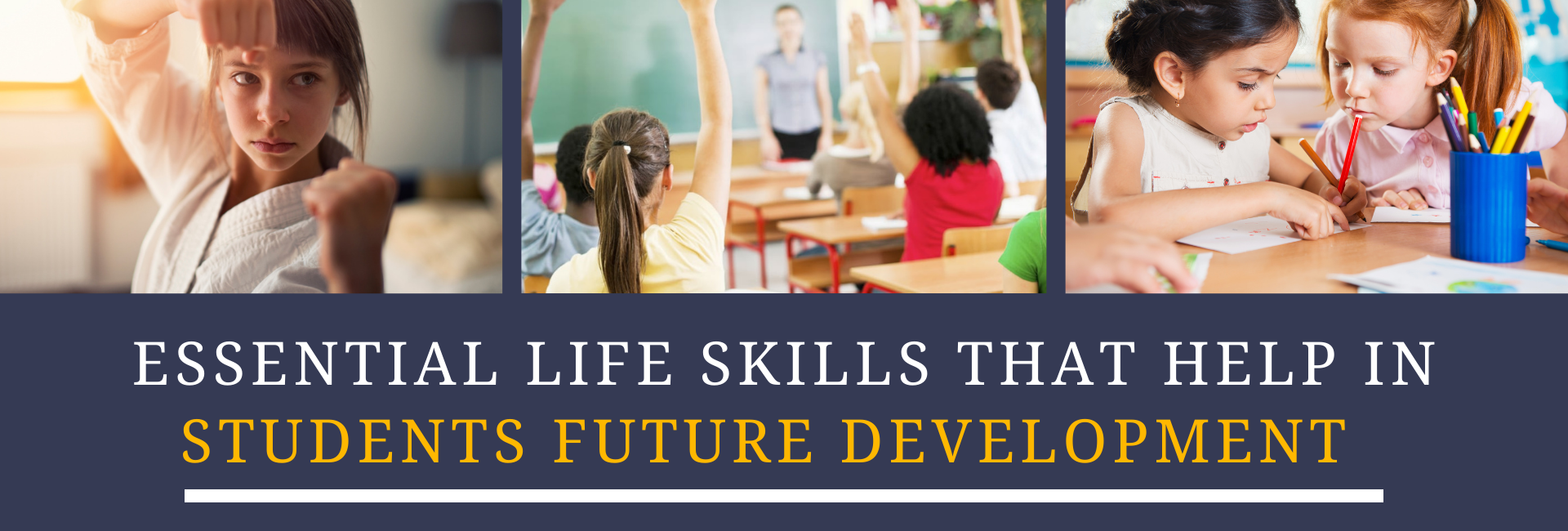Essential Life Skills That Help In Students Future Development -featured image