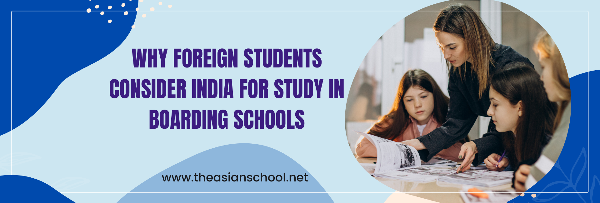 Why Foreign Students Consider India For Study In Boarding Schools