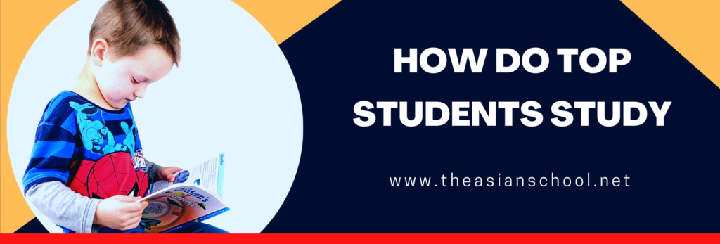 How Do Top Students Study